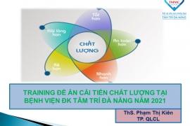Training đề cải tiến chất lượng tại bệnh viện Đa khoa Tâm Trí Đà Nẵng 2021