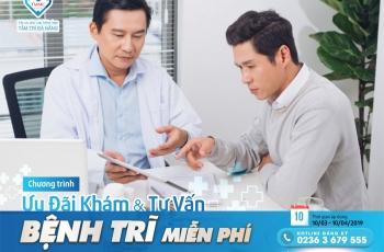 """CHƯƠNG TRÌNH """"MIỄN PHÍ KHÁM & TƯ VẤN BỆNH TRĨ"""""""