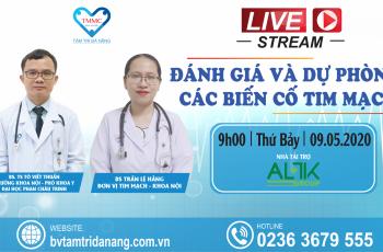 Hội thảo livestream 'Đánh giá và dự phòng các biến cố tim mạch'